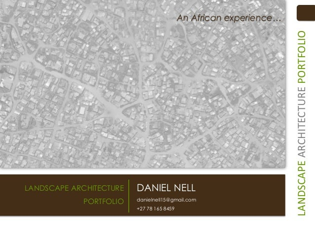 An African experience…                                                                    LANDSCAPE ARCHITECTURE PORTFOLIO...