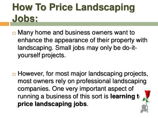 How To Price Landscaping Jobs: 18. How ... - Landscape Costing