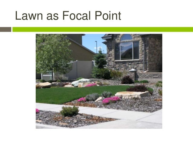 26. Lawn As Focal Point ...