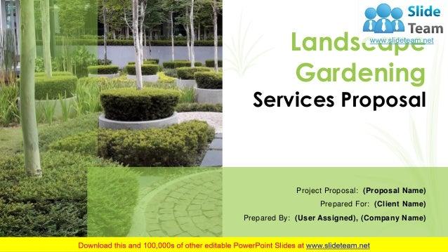 Landscape Gardening Services Proposal Powerpoint Presentation Slides
