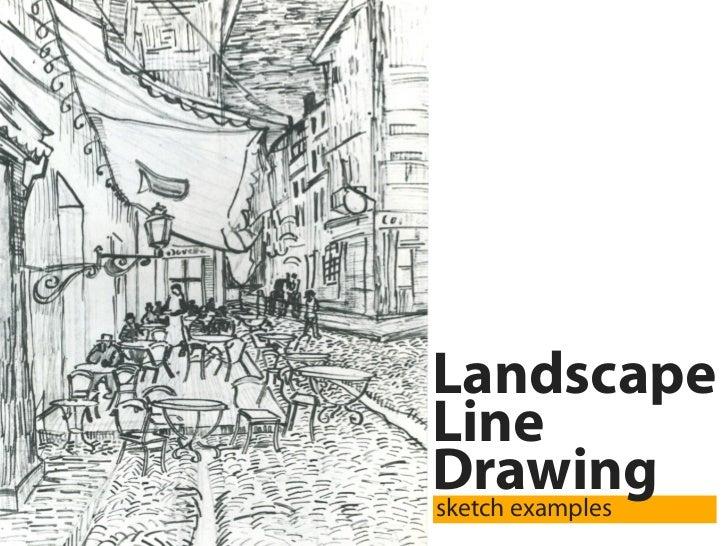 Landscape line drawings sketch examples for Example of landscape drawing