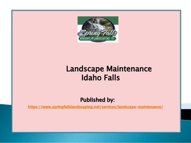 Landscape maintenance idaho falls. Published by:  https://www.springfallslandscaping.net/services/landscape ... - Landscape Maintenance Idaho Falls