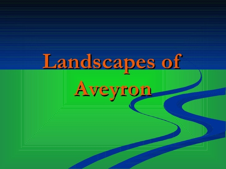 Landscapes of Aveyron