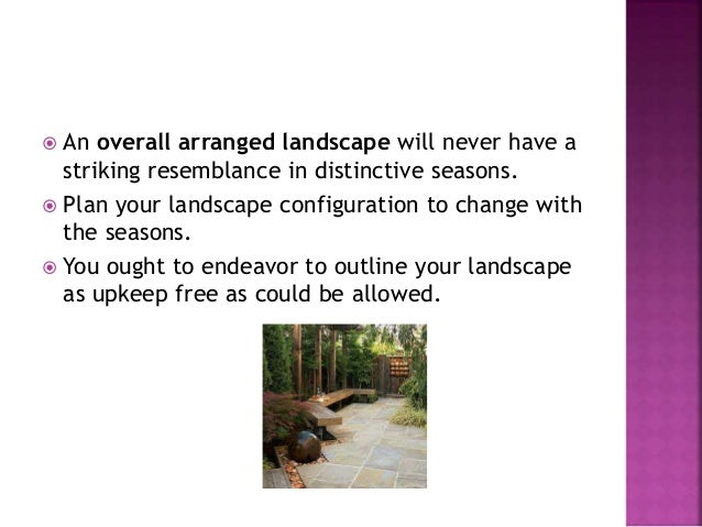  Landscaping company: On the off chance that it is hard for you to picture your completed landscape outline by simply tak...