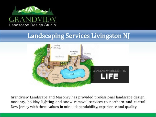 Landscaping Services Livingston NJ  Grandview Landscape and Masonry has provided professional landscape design, masonry, h...