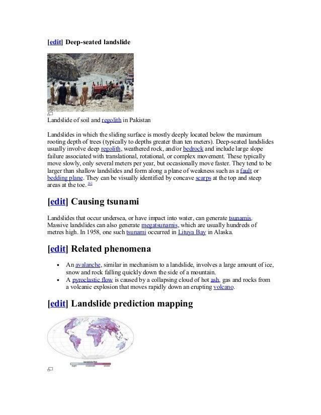 [edit] Deep-seated landslide Landslide of soil and regolith in Pakistan Landslides in which the sliding surface is mostly ...