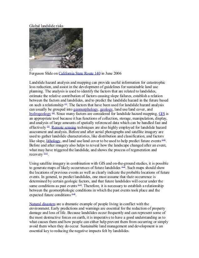 Global landslide risks Ferguson Slide on California State Route 140 in June 2006 Landslide hazard analysis and mapping can...