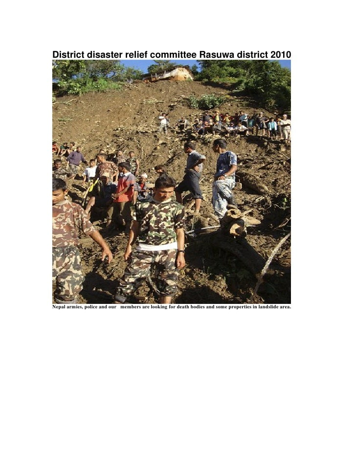 District disaster relief committee Rasuwa district 2010Nepal armies, police and our members are looking for death bodies a...