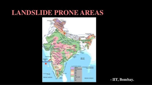 LANDSLIDE PRONE AREAS - IIT, Bombay.