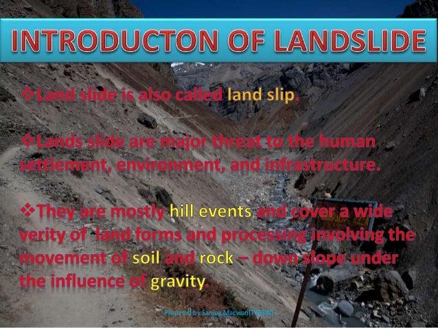 Landslide ppt (Prepared by sanjog Macwan) Slide 2