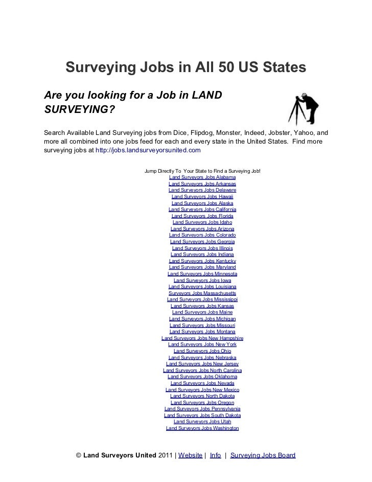 Surveying Jobs in All 50 US StatesAre you looking for a Job in LANDSURVEYING?Search Available Land Surveying jobs from Dic...