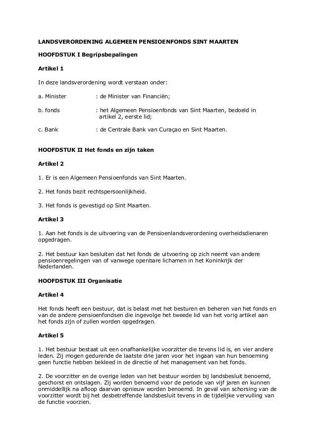 LANDSVERORDENING ALGEMEEN PENSIOENFONDS SINT MAARTEN HOOFDSTUK I Begripsbepalingen Artikel 1 In deze landsverordening word...