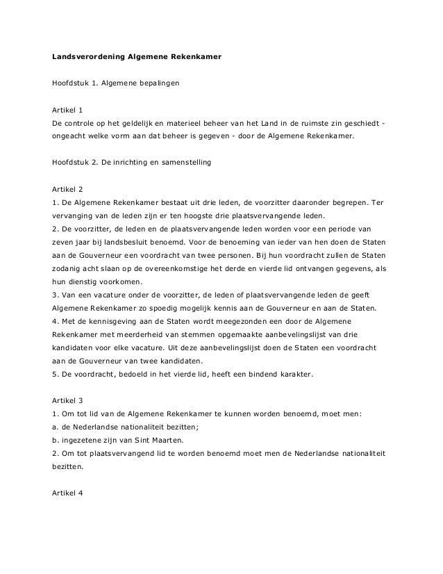 Landsverordening Algemene Rekenkamer Hoofdstuk 1. Algemene bepalingen Artikel 1 De controle op het geldelijk en materieel ...