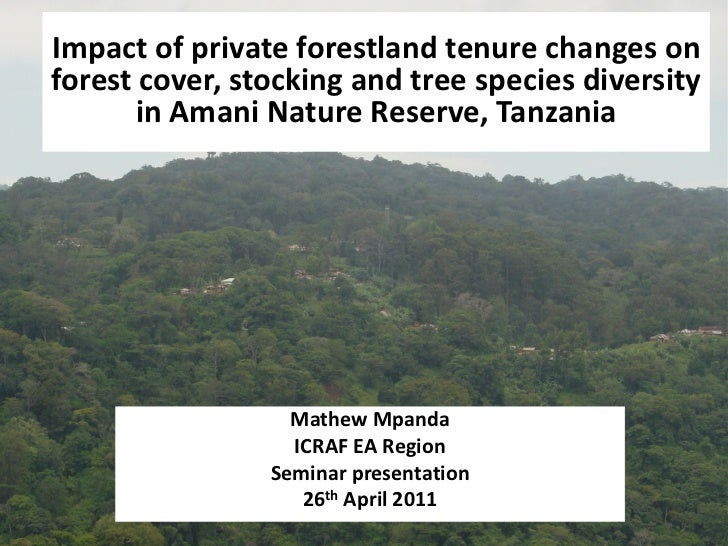 Impact of private forestland tenure changes on forest cover, stocking and tree species diversity  in Amani Nature Reserve,...