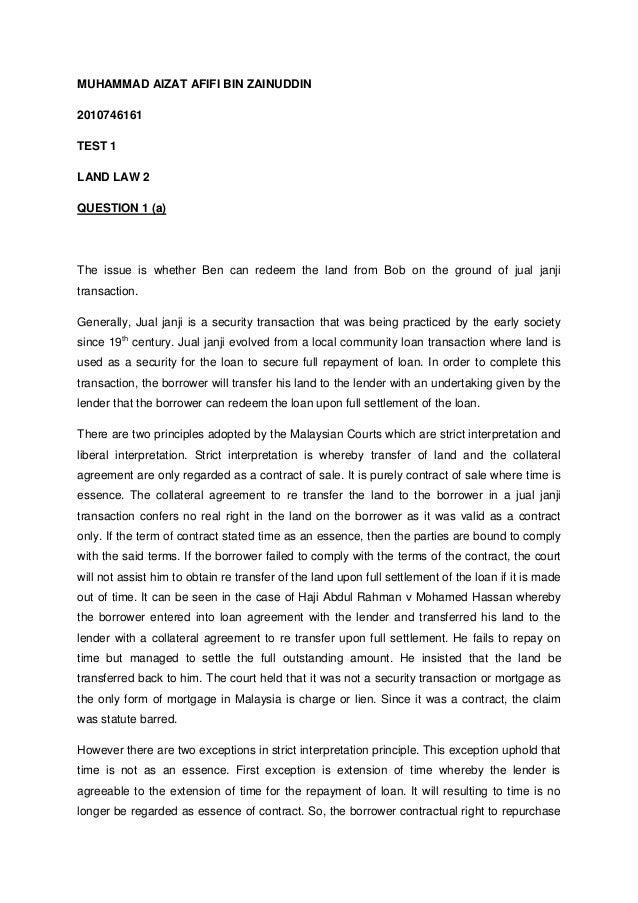 MUHAMMAD AIZAT AFIFI BIN ZAINUDDIN 2010746161 TEST 1 LAND LAW 2 QUESTION 1 (a) The issue is whether Ben can redeem the lan...