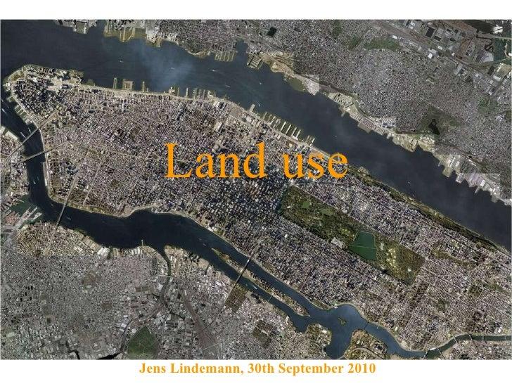 Land use Jens Lindemann, 30th September 2010