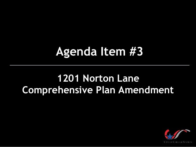 Agenda Item #3 1201 Norton Lane Comprehensive Plan Amendment