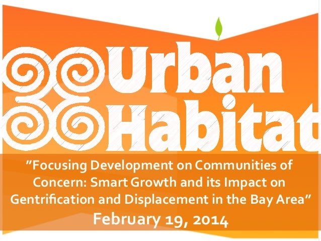 """""""Focusing  Development  on  Communities  of   Concern:  Smart  Growth  and  its  Impact  on   Gent..."""