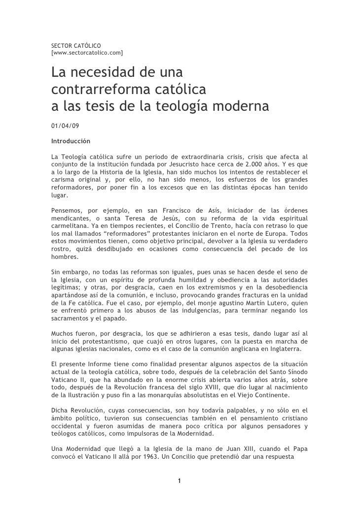 SECTOR CATÓLICO [www.sectorcatolico.com]   La necesidad de una contrarreforma católica a las tesis de la teología moderna ...