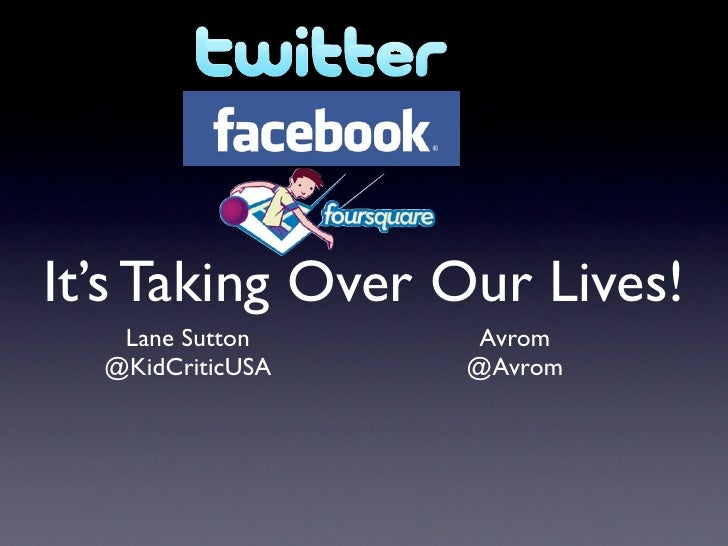 It's Taking Over Our Lives!    Lane Sutton    Avrom   @KidCriticUSA   @Avrom