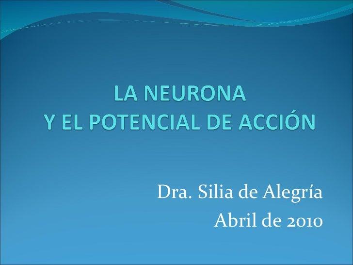 Dra. Silia de Alegría       Abril de 2010