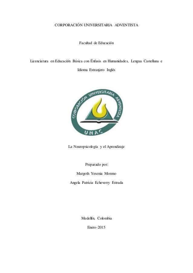 CORPORACIÓN UNIVERSITARIA ADVENTISTA Facultad de Educación Licenciatura en Educación Básica con Énfasis en Humanidades, Le...