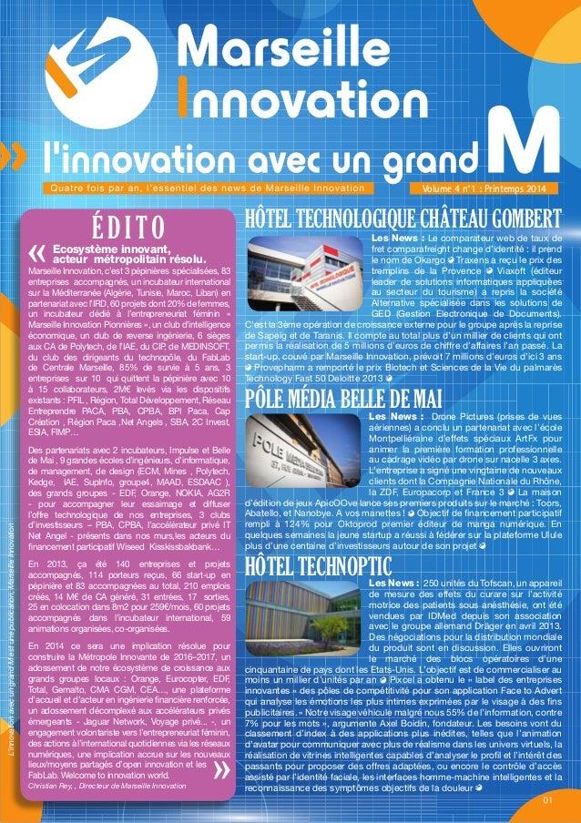 2014/ 2015  La Newsletter de l'Innovation Volume 4 n°1 : Printemps 2014  Verbatim  Good Mooorning innovation !  Jord Duval...