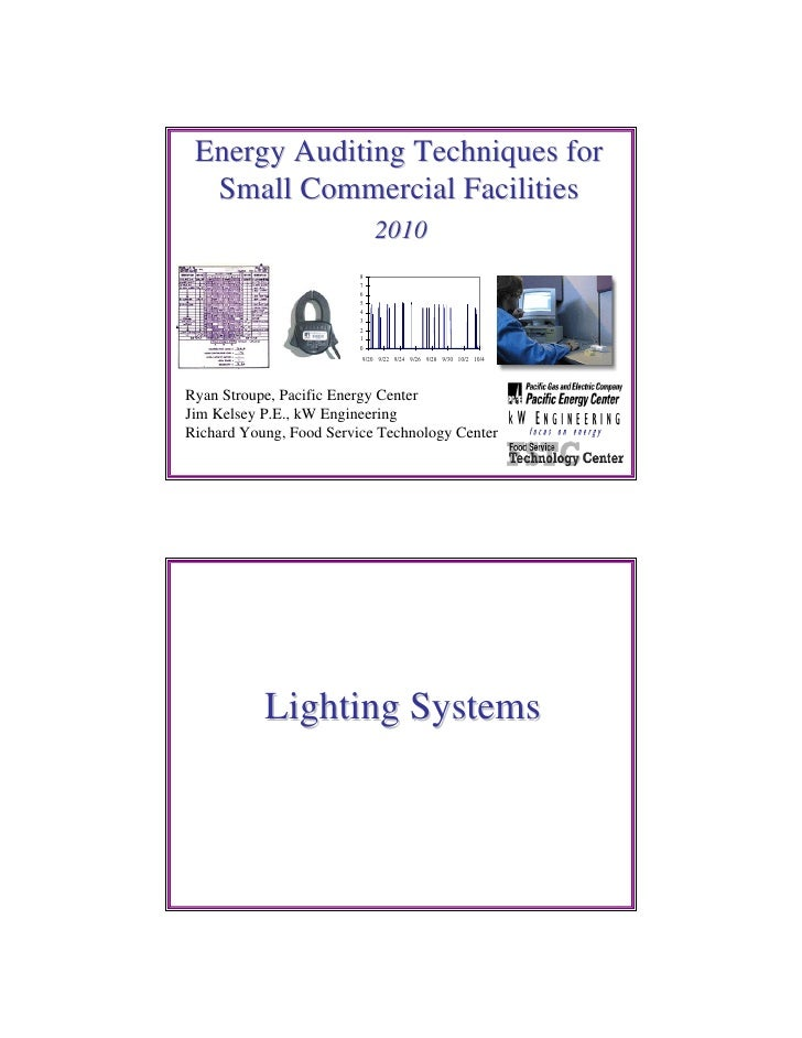 Energy Auditing Techniques for  Small Commercial Facilities                             2010                         8    ...