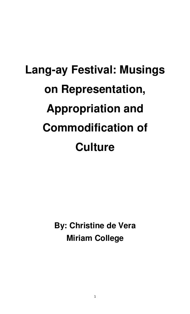 1 Lang-ay Festival: Musings on Representation, Appropriation and Commodification of Culture By: Christine de Vera Miriam C...