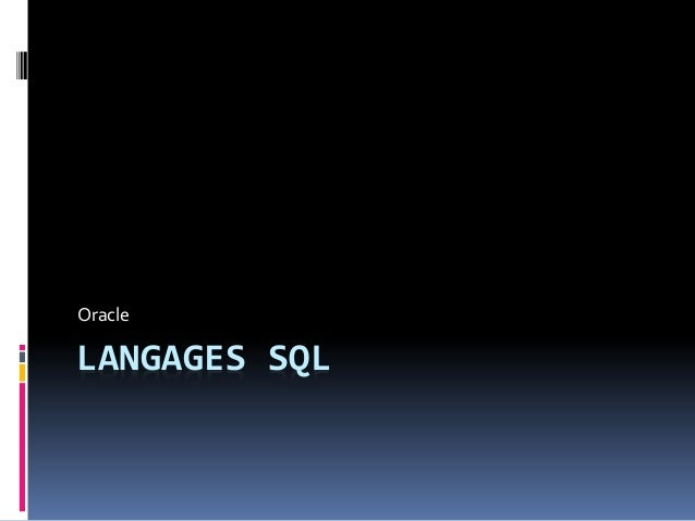LANGAGES SQL Oracle