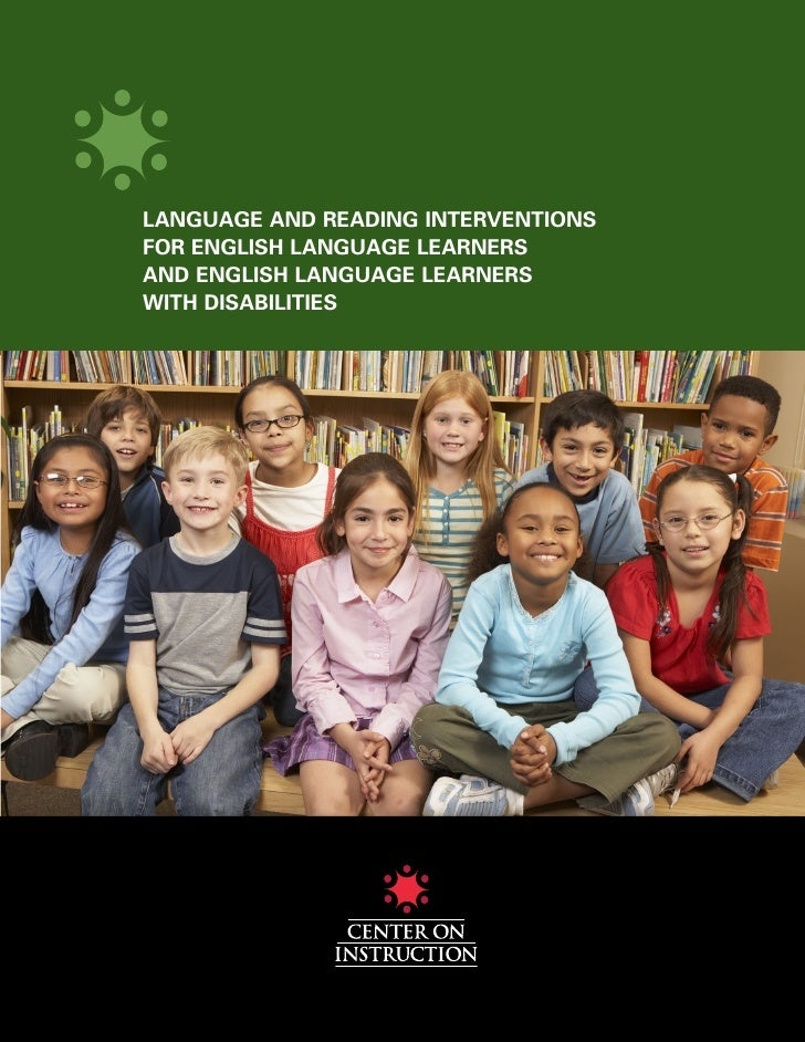 LANGUAGE AND READING INTERVENTIONSFOR ENGLISH LANGUAGE LEARNERSAND ENGLISH LANGUAGE LEARNERSWITH DISABILITIES