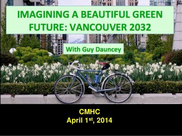 CMHC April 1st, 2014