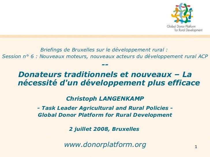 <ul><li>Briefings de Bruxelles sur le développement rural:  </li></ul><ul><li>Session n° 6: Nouveaux moteurs, nouveaux a...
