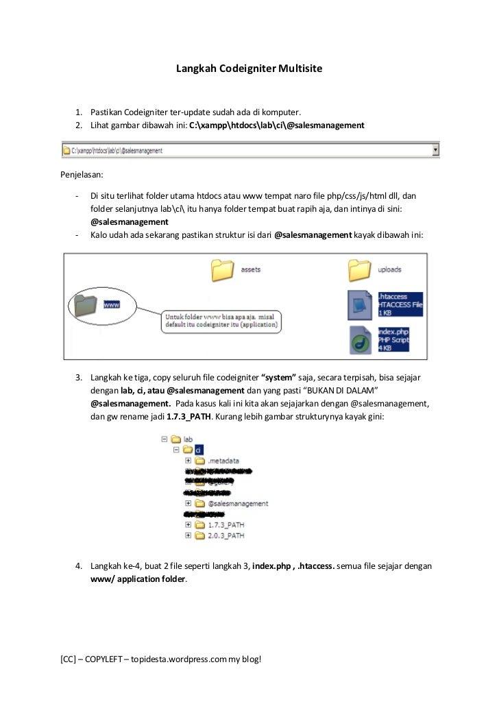 Langkah Codeigniter Multisite   1. Pastikan Codeigniter ter-update sudah ada di komputer.   2. Lihat gambar dibawah ini: C...