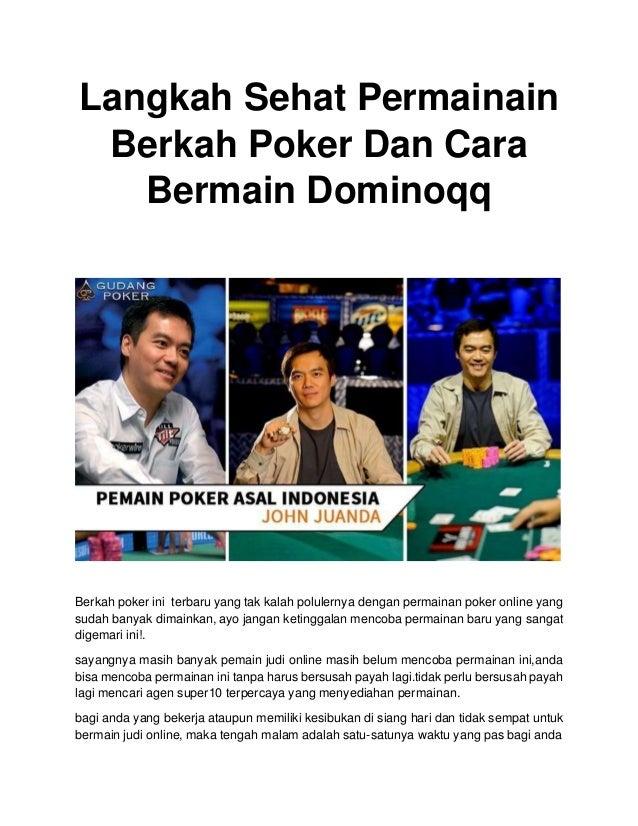 Langkah Sehat Permainain Berkah Poker Dan Cara Bermain Dominoqq