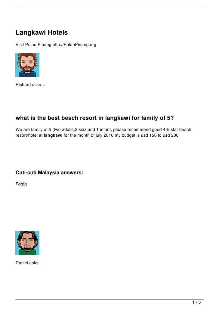 Langkawi HotelsVisit Pulau Pinang http://PulauPinang.orgRichard asks…what is the best beach resort in langkawi for family ...