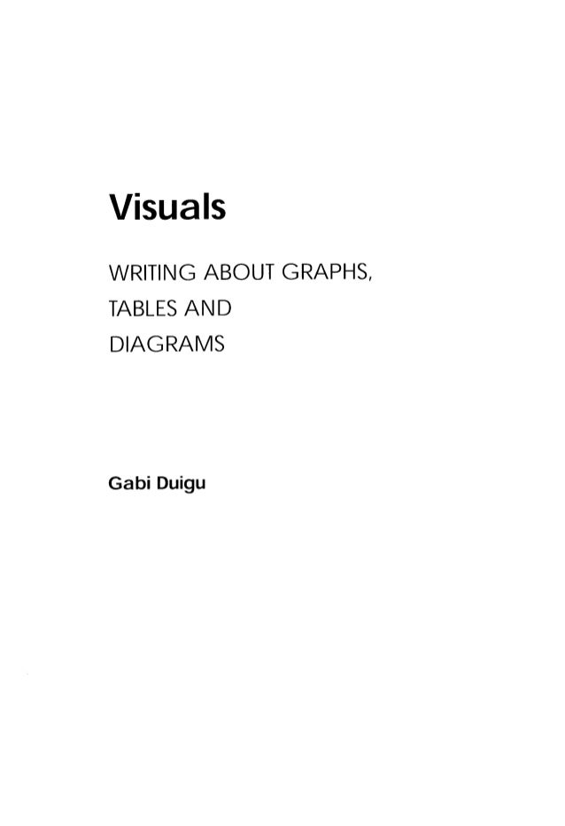 Visuals Writing About Graphs, Tables and Diagrams Ebook PDF