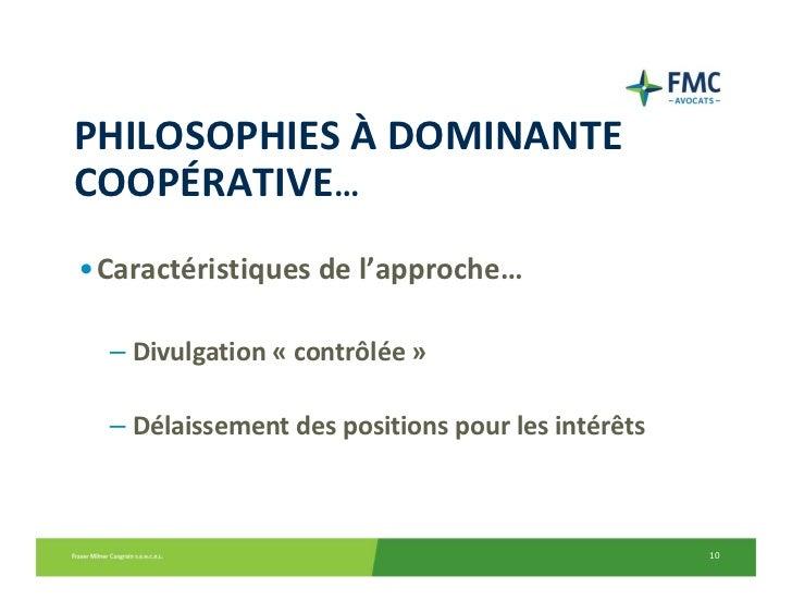 PHILOSOPHIESÀ DOMINANTECOOPÉRATIVE…•Caractéristiquesdel'approche…  – Divulgation« contrôlée »  – Délaissementdespos...
