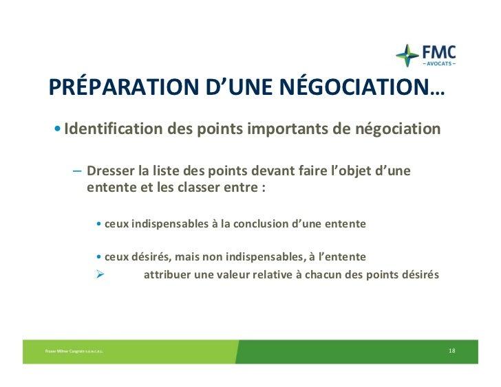 PRÉPARATIOND'UNENÉGOCIATION…• Identificationdespointsimportantsdenégociation  – Dresserlalistedespointsdevant...