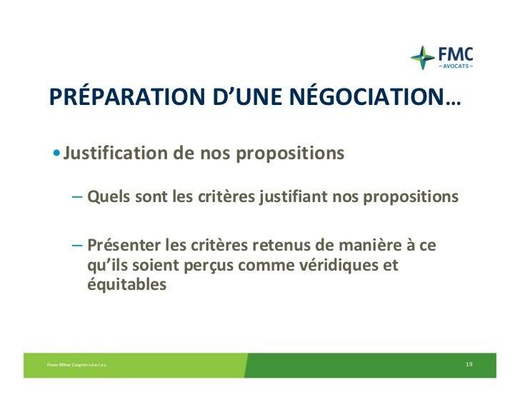 PRÉPARATIOND'UNENÉGOCIATION…•Justificationdenospropositions  – Quelssontlescritèresjustifiantnospropositions  –...