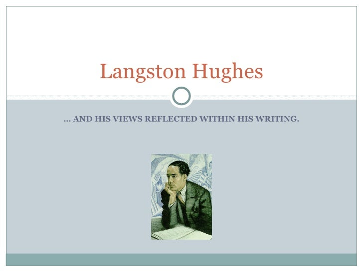 "langston hughes thesis Thesis statement: hughes conveys his idea that (write the theme of the poem) through the use of  poetic devices in langston hughes, ""mother to son."