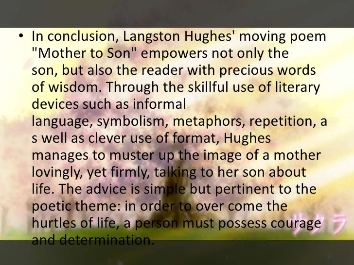 the use of figurative language in mother to son a poem by langston hughes Summary: discusses the use of metaphors in the poem, mother to son, by langston hughesdescribes hughes' use of stylistic devices such as figurative language.