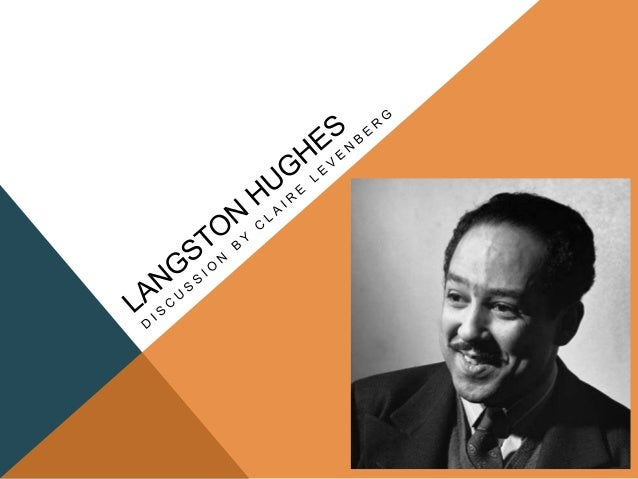 LANGSTON HUGHES: LIFE-Born Feb. 1, 1902; died May 22, 1967-Known as an activist and a writer on many different levels (pla...