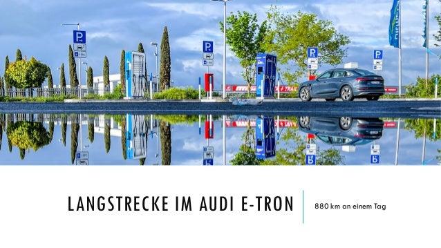 Langstrecke im Audi e- tron