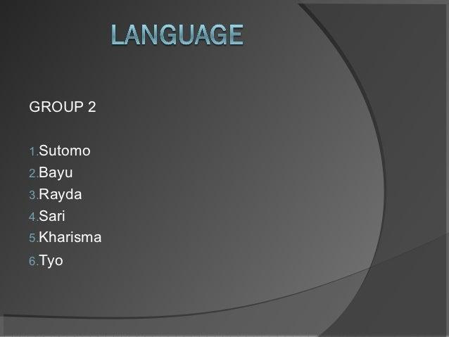 GROUP 21.Sutomo2.Bayu3.Rayda4.Sari5.Kharisma6.Tyo