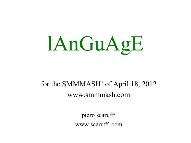 lAnGuAgEfor the SMMMASH! of April 18, 2012         www.smmmash.com           piero scaruffi          www.scaruffi.com