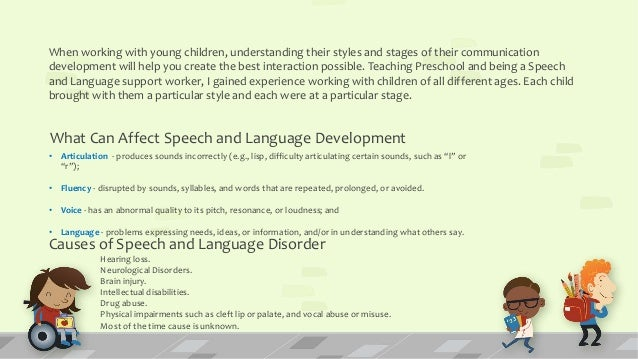 development of communication in children Introduction language, literacy and communication are crucial and important factors in children's development language is a form of communication to express.