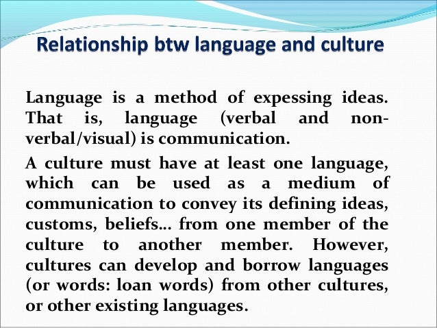 Language and culture inseparable