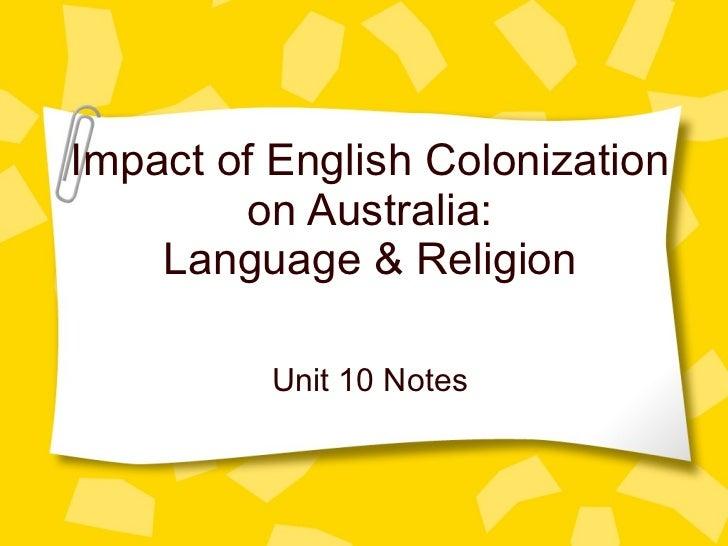 Impact of English Colonization on Australia: Language & Religion Unit 10 Notes
