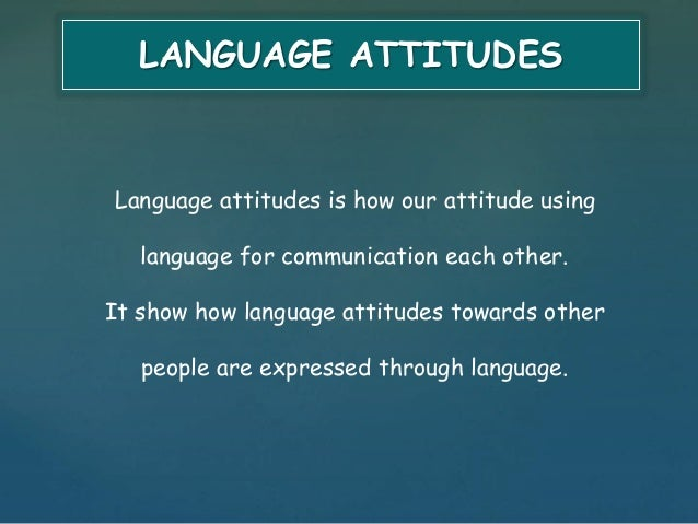 using examples explain how the attitudes 364 attitudes, attributions and social cognition than those that are paired with negative stimuli this effect occurs even when the attitudes are measured in a different con-text for example, one clever experiment exposed participants to.